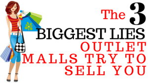 the-three-biggest-lies-outlet-malls-will-try-to-sell-you